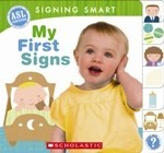 Signing Smart: My First Signs (Board Book)